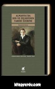 Almanya'da Din ve Felsefenin Tarihi Üzerine