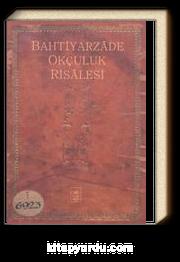 Bahtiyarzade Okçuluk Risalesi