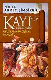 Kayı -IV Osmanlı Tarihi / Ufukların Padişahı: Kanuni
