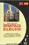 Türkçe Açıklamalı İspanyolca Dilbilgisi