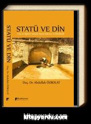 Statü ve Din & Göç ve Eğitim Yoluyla Statü Edinme ve Dindarlık