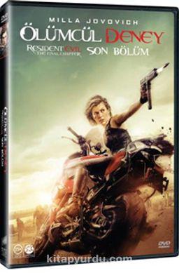 Resident Evil : The Final Chapter - Resident Evil : Son Bölüm