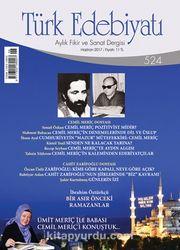 Türk Edebiyatı Aylık Fikir ve Sanat Dergisi Haziran 2017 Sayı 524