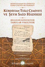 Kürdistan Te'ali Cemiyeti ve Şeyh Said Hadisesi
