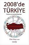 2008'de Türkiye Türkiye İçin Astrolojik Öngörüler