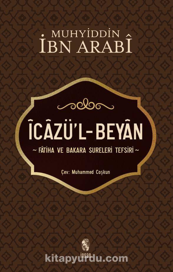 İcazü'l-BeyanFatiha ve Bakara Sureleri Tefsiri