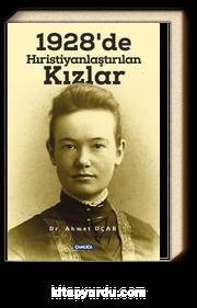 1928'de Hıristiyanlaştırılan Kızlar
