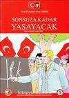 Gazi Mustafa Kemal Atatürk Sonsuza Kadar Yaşayacak 9