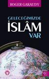 Geleceğimizde İslam Var