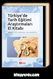 Türkiye'de Tarih Eğitimi Araştırmaları El Kitabı