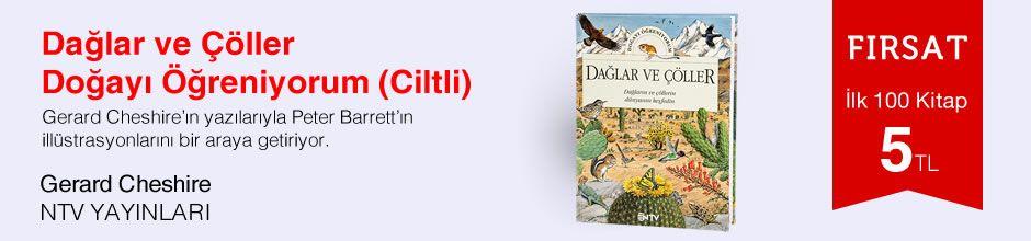 Fırsat ilk 100 kitap 5 TL - Gerard Cheshire - Dağlar ve Çöller / Doğayı Öğreniyorum (Ciltli)