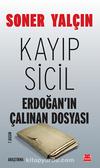 Kayıp Sicil - Erdoğan'ın Çalınan Dosyası