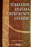 Türklerde Anayasa Hukukunun Gelişimi