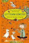 Lotta'nın Günlüğü: Solucan Buraya Sıkımış!