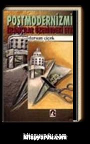 Postmodernizmin İslamcılar Üzerindeki Etkisi 7-A-7