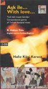 Aşk İle / Türk dinî musiki formları 2 CD'li