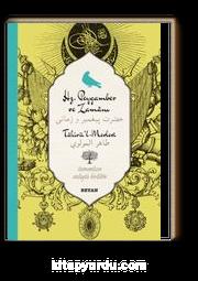 Hz. Peygamber ve Zamanı-Tahirü'l Mevlevi (İki Dil (Alfabe) Bir Kitap-Osmanlıca-Türkçe)