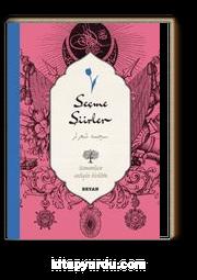 Seçme Şiirler-Antoloji (İki Dil (Alfabe) Bir Kitap-Osmanlıca-Türkçe)