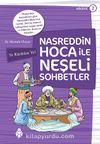 Nasreddin Hoca ile Neşeli Sohbetler 2 / Ye Kürküm Ye!