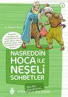 Nasreddin Hoca ile Neşeli Sohbetler 4 / Marifet Kavuktaysa...
