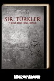 Sır.. Türkler! 15 Temmuz - Direniş - Diriliş - Kurtuluş!