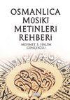 Osmanlı Musiki Metinleri Rehberi