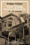 Türk Ahşap Konut Mimarisi & 17.-19. Yüzyıllar