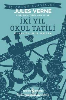 İki Yıl Okul Tatili (Kısaltılmış Metin)