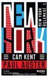 Cam Kent / New York Üçlemesi 1