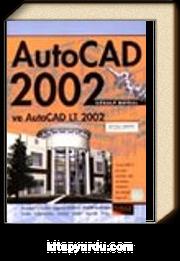AutoCad 2002 ve AutoCad LT 2002
