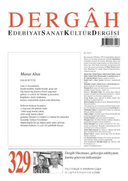 Dergah Edebiyat Sanat Kültür Dergisi Sayı 329 Temmuz 2017