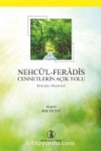 Nehcü'l - Feradis - Cennetlerin Açık Yolu - Mahmud B. Ali pdf epub