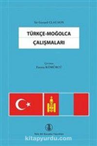 Türkçe - Moğolca Çalışmaları - Gerard Clauson pdf epub