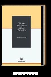 Türkiye Türkçesinde Zaman Kaymaları
