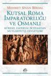 Kutsal Roma İmparatorluğu ve Osmanlı & Küresel Emperyal İktidardan Mutlakiyetçi Devletlere