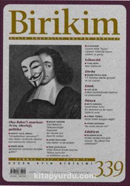 Birikim / Sayı:339 Temmuz Yıl:2017 / Aylık Sosyalist Kültür Dergisi