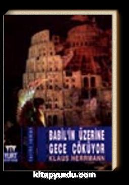 Babil'in Üzerine Gece Çöküyor