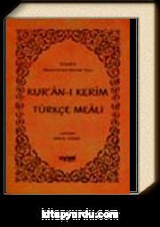 Kur'an-ı Kerim ve Türkçe Meali  (Orta Boy)