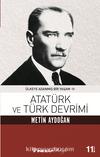 Atatürk ve Türk Devrimi / Ülkeye Adanmış Bir Yaşam 2