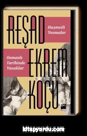 Haşmetli Yosmalar & Osmanlı Tarihinde Yasaklar