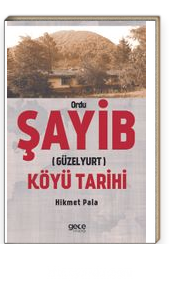 Ordu Şayib (Güzelyurt ) Köyü Tarihi
