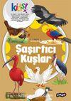 Şaşırtıcı Kuşlar / İlk Kütüphanem Serisi