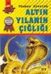 Altın Yılanın Çığlığı (50.kitap)