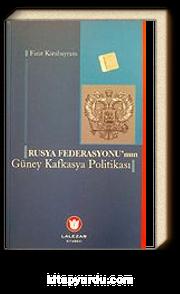Rusya Federasyonu'nun Güney Kafkasya Politikası