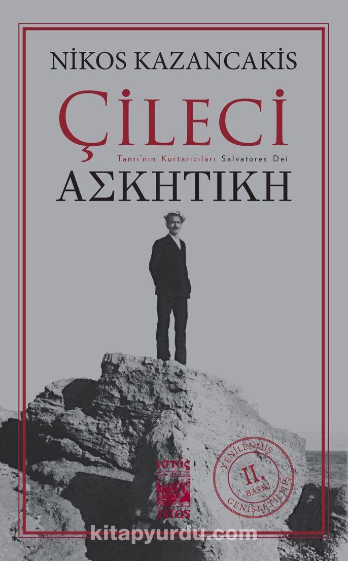 Çileci - Nikos Kazancakis pdf epub