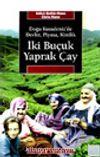 İki Buçuk Yaprak Çay & Doğu Karadeniz'de Devlet, Piyasa, Kimlik