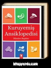 Dünden Bugüne Kuruyemiş Ansiklopedisi