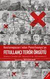 Kestanepazarı'ndan Pensilvanya'ya Fetullahçı Terör Örgütü & Ankara Cumhuriyet Başsavcılığı İddianame