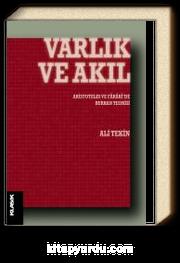 Varlık ve Akıl & Aristoteles ve Farabi'de Burhan Teorisi