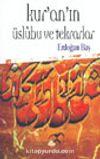 Kur'an'ın Üslubu ve Tekrarlar